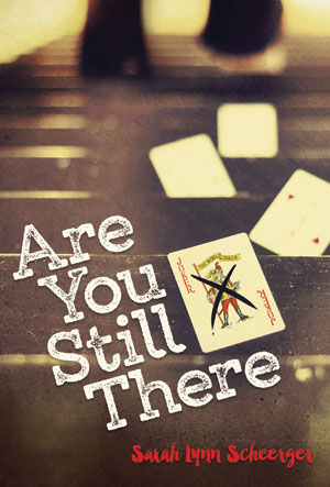 Are You Still There?